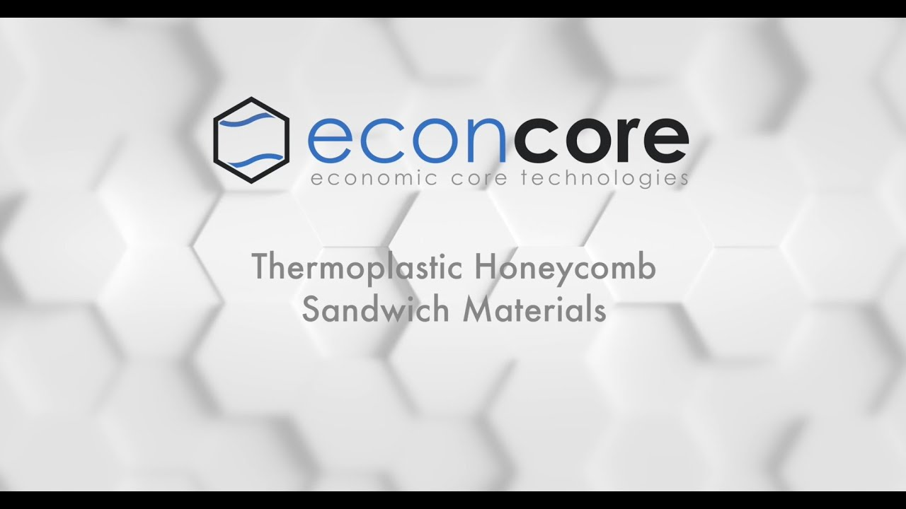 EconCore  - Thermoplastic honeycomb sandwich materials